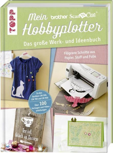 Mein brother Scan`n`Cut Hobbyplotter